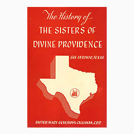 The History Of The Sisters Of Divine Providence